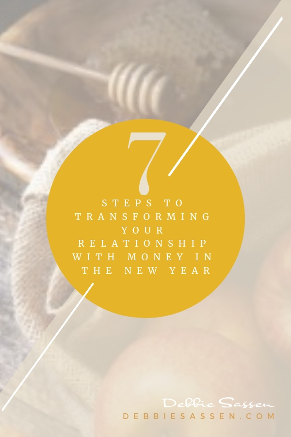 7 steps to transforming your relationship with money in the new year