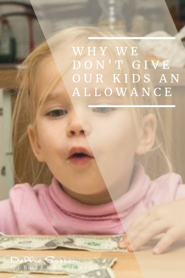 why we dont give our kids an allowance