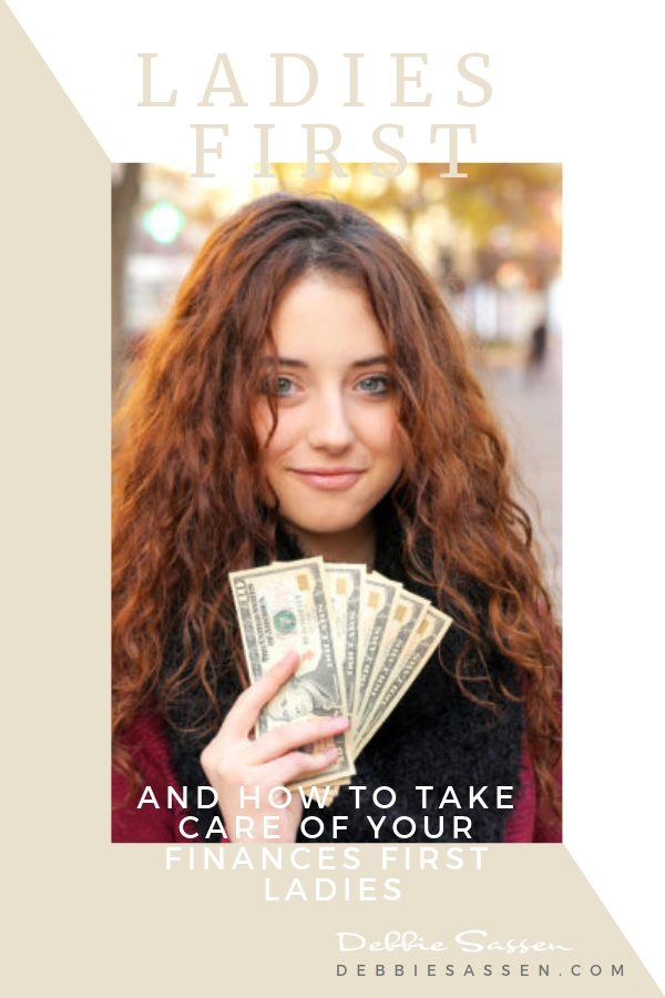ladies first and how to take care of your finances first ladies