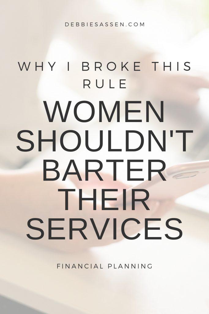 Women shouldn't barter their services Pin - Debbie Sassen