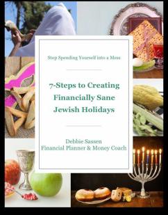 7 Steps to Creating Financially Sane Jewish Holidays