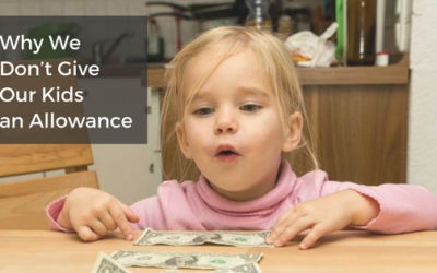 Why We Don't Give Our Kids an Allowance