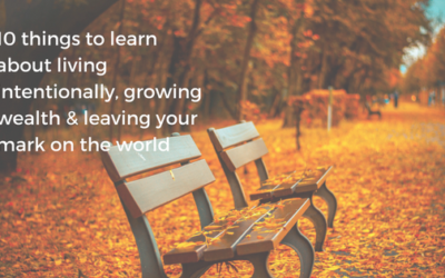10 things you can learn from a janitor about living intentionally, growing wealth and leaving your mark on the world