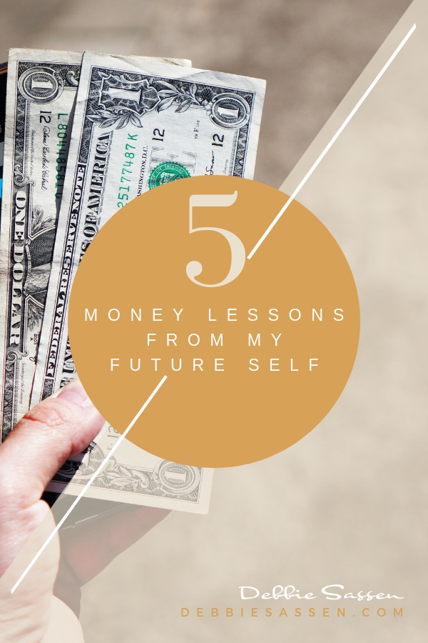 5 money lessons from my future self