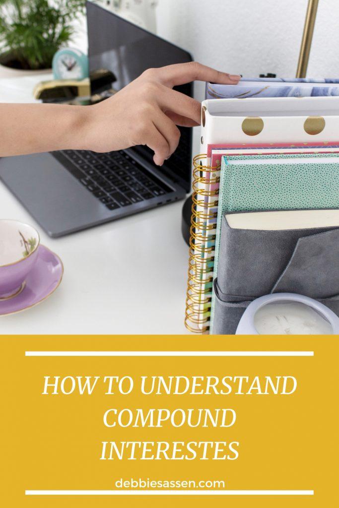 How to understand compund interests Pin - Debbie Sassen
