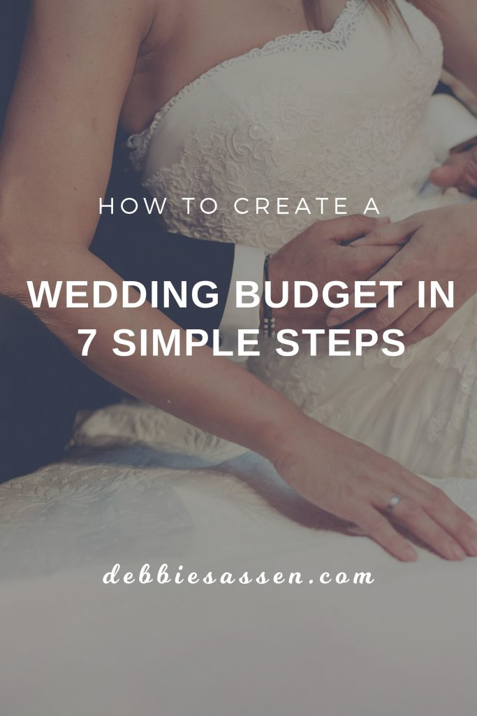 How to create a wedding budget in 7 simple steps Pin - Debbie Sassen