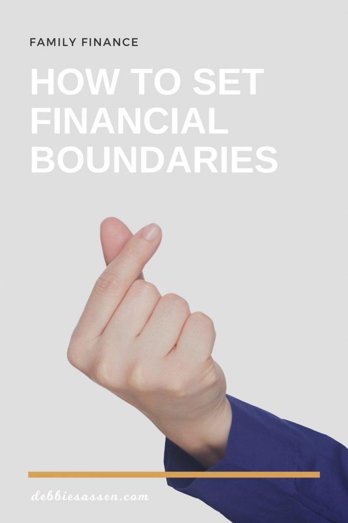 How to set financial boundaries Pin - Debbie Sassen