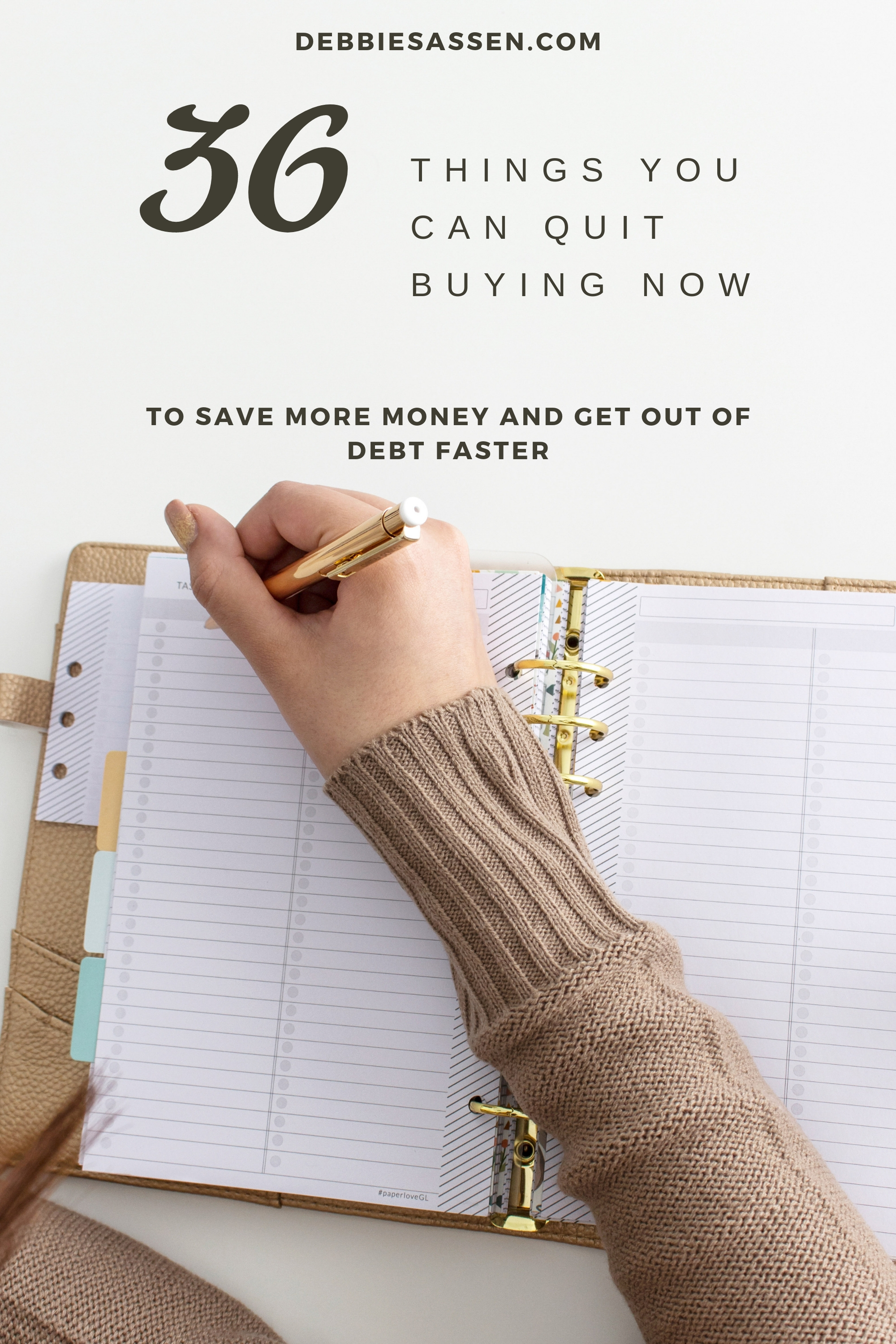 36 Thing You Can Quit Buying Now to Get Out of Debt Faster Pin - Debbie Sassen