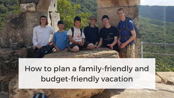 How to plan a family-friendly vacation
