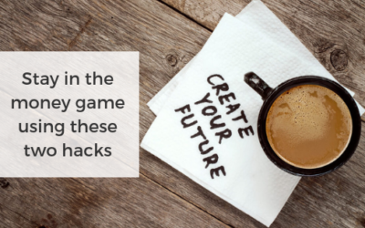 Stay in the money game using these two hacks