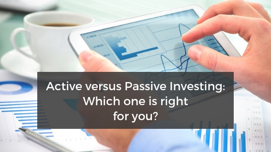 Active versus Passive Investing: Which One is Right for You?