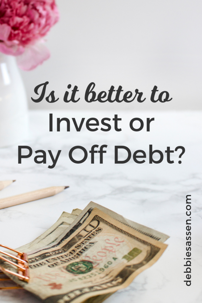 Is it better to pay off debt or invest