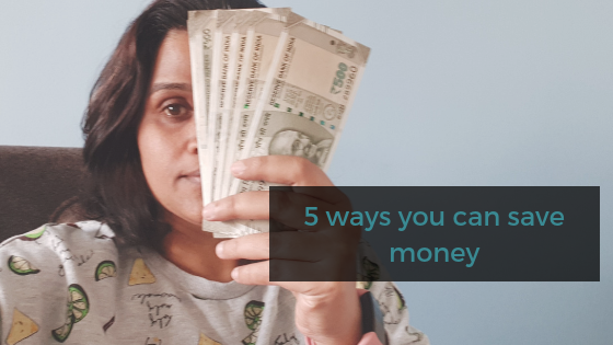 5 ways you can save money