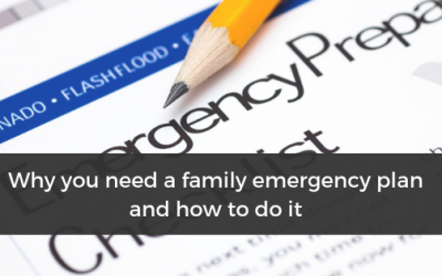 Why you need a family emergency plan and how to do it