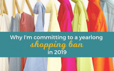 I'm Committing to a Yearlong Shopping Ban in 2019