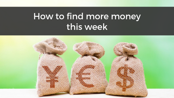How To Find More Money This Week
