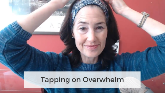 Tapping on Overwhelm